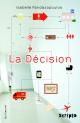 Couverture : Décision (La) Isabelle Pandazopoulos