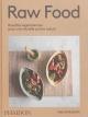 Couverture : Raw Food : Recettes végétariennes pour une nouvelle cuisine... Simon Bajada, Solla Elriksdottir