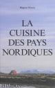 Couverture : La cuisine des pays nordiques Magnus Nilsson, Erik Olsson, Samantha Dion Baker