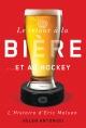 Couverture : Le retour à la bière ...et au hockey : l'histoire d'Eric Molson Helen Antoniou