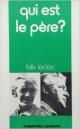 Couverture : Qui est le père? Félix Leclerc