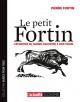 Couverture : Le petit Fortin: L'économie du Québec racontée à mon voisin Pierre Fortin