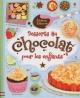 Couverture : Desserts au chocolat pour les enfants Abigail Wheatley