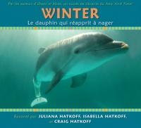 Winter, le dauphin qui réapprit à nager