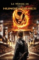 Couverture : Monde de The Hunger Games (Le) Kate Egan