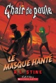 Couverture : Masque hanté (Le) Robert Lawrence Stine
