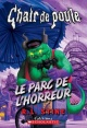 Couverture : Parc de l'horreur (Le) Robert Lawrence Stine