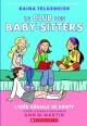 Couverture : Le Club des baby-sitters T.1 : L'idée géniale de Kristy Ann M. Martin, Raina Telgemeier