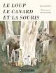 Couverture : Le loup, le canard et la souris Jon Klassen, Mac Barnett