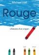 Couverture : Rouge : l'histoire d'un crayon Michael Hall