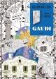 Couverture : Gaudi: coloriage XXL Elena Lopez