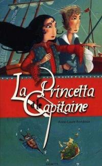 Princetta et le Capitaine (La)
