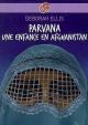 Couverture : Parvana: Une enfance en Afghanistan Deborah Ellis