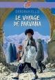 Couverture : Voyage de Parvana (Le) Deborah Ellis