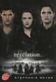 Couverture : Twilight T.4: Révélation: Jeunesse. Jeunes adultes Stephenie Meyer