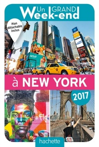 Vignette du livre Un grand week-end à New York 2017