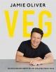 Couverture : Veg : de délicieuses recettes de légumes pour tous Jamie Oliver