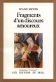 Couverture : Fragments d'un discours amoureux Roland Barthes
