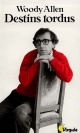Couverture : Destins Tordus Woody Allen