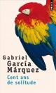 Couverture : Cent ans de solitude Gabriel Garcia Marquez