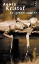 Couverture : Grand cahier (Le) Agota Kristof