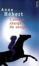 Couverture : L'enfant chargé de songes Anne Hébert