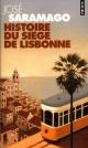 Couverture : Histoire du siège de Lisbonne José Saramago