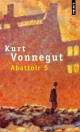 Couverture : Abattoir 5 Kurt Vonnegut