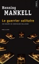 Couverture : Guerrier solitaire (Le) Henning Mankell