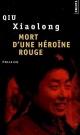 Couverture : Mort d'une héroïne rouge Xiaolong Qiu