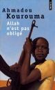 Couverture : Allah n'est pas obligé Ahmadou Kourouma
