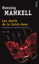 Couverture : Morts de la Saint-Jean (Les) Henning Mankell