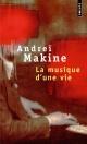 Couverture : Musique d'une vie (La) Andreï Makine