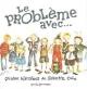 Couverture : Problème Avec... (Le) Babette Cole
