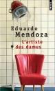 Couverture : Artiste des dames (L') Eduardo Mendoza
