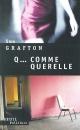 Couverture : Q... Comme Querelle Sue Grafton