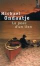 Couverture : La peau d'un lion Michael Ondaatje