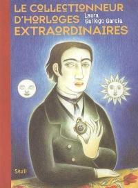 Collectionneur d'Horloges Extraordinaires (Le)