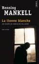 Couverture : Lionne blanche (La) Henning Mankell