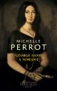 Couverture : George Sand à Nohant : une maison d'artiste Michelle Perrot