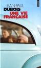 Couverture : Une vie française Jean-paul Dubois