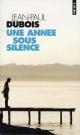 Couverture : Une Année sous Silence Jean-paul Dubois