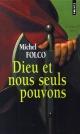 Couverture : Dieu et nous seuls pouvons Michel Folco