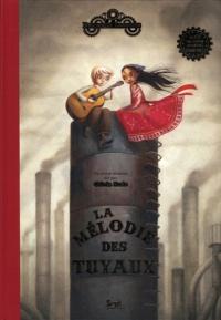 Mélodie des tuyaux (La) (Un conte musical)
