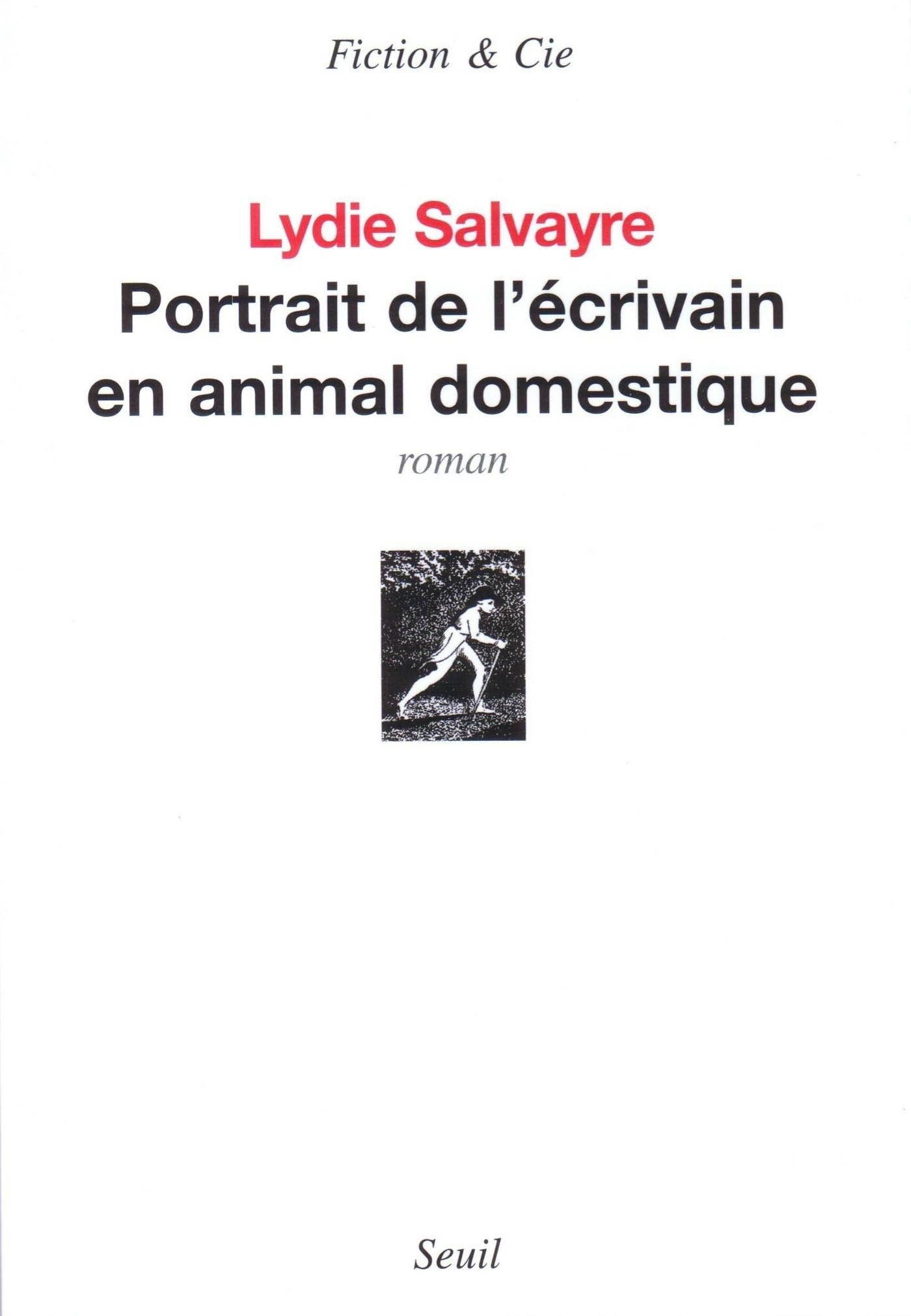 Portrait de l'Écrivain en Animal Domestique