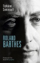 Couverture : Roland Barthes Tiphaine Samoyault