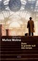 Couverture : Dans la grande nuit des temps Antonio Munoz Molina