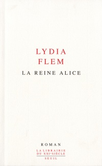 Reine Alice (La)