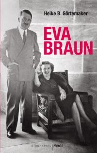 Eva Braun, ma vie avec Hitler
