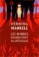 Couverture : Le roman de Sofia T.2: Les ombres grandissent au crépuscule Henning Mankell